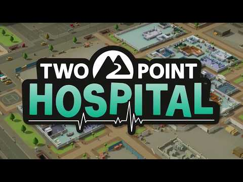 Two Point Hospital - In a nutshell!
