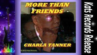 Charla Tanner-More Than Friends