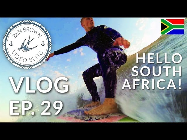 Flying to South Africa & Surfing! - Ben Brown Vlog ∆ Ep.29