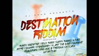Destination Riddim Mix (Full) Feat. Lutan Fyah, Gappy Ranks, ( ZJ Heno Productions) (January 2017)