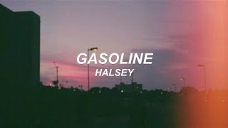 Gasoline   Halsey (Lyrics Video)