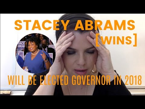 247. Stacey Abrams: [WINS!!!] Georgia Governor Elections 2018