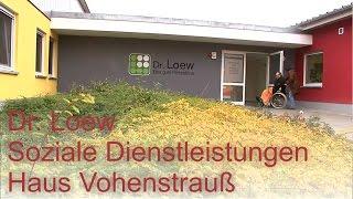 preview picture of video 'Haus Vohenstrauß - Dr. Loew Soziale Dienstleistungen'