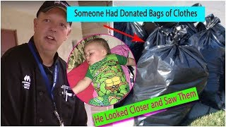 He Thought Someone Had Donated Bags of Clothes  Then He Looked Closer and Saw Them