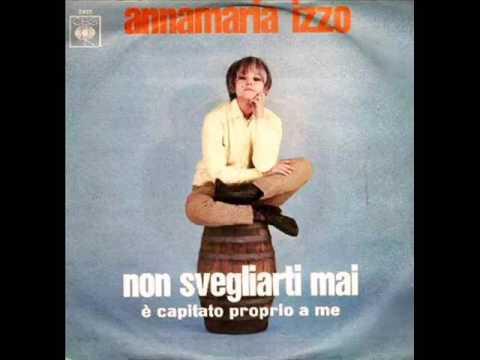 Anna Maria Izzo....E' Capitato Proprio A  (Me Ain't gonna cry any more)