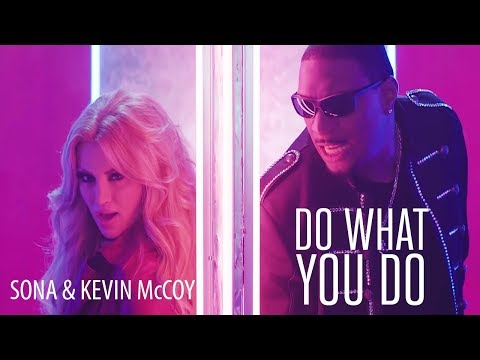 Sona & Kevin McCoy - Do what you do