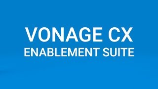 Vonage CX Enablement Suite Integration with Google Cloud Contact Center AI
