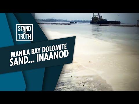 [GMA]  Stand for Truth: Itinambak na dolomite sand sa Manila Bay, inaanod?