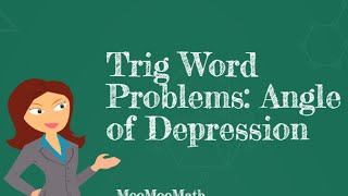 Trig Word Problems- Angle Of Depression Problem
