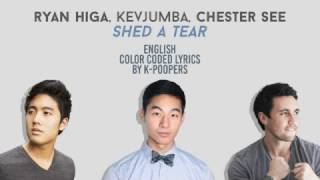 Ryan Higa, KevJumba & Chester See - Shed a Tear Lyrics (Color Coded)