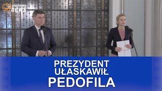 Żądamy informacji na temat ułaskawienia pedofila przez Andrzeja Dudę.