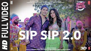 Full Song: Sip Sip 2.0 | Street Dancer 3D | Varun D, Shraddha K | Garry S, Jasmine S, Tanishk B