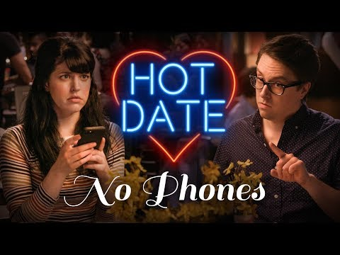 Put Your Phone Away | HOT DATE