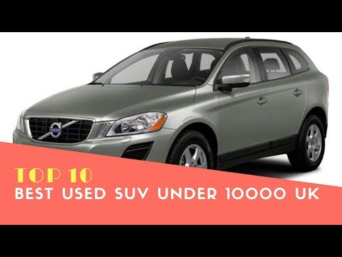 Best Used Suv Under 10000 UK - Best Cars 2018 - Phi Hoang Channel.
