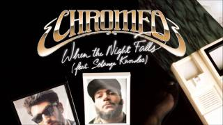 Chromeo - When The Night Falls (Ghosts of Venice Remix)