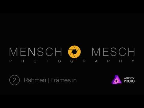 #02 Affinity Photo - Add frames to your photos