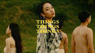 Things Things Things - Julia Wu 吳卓源 Official Music Video