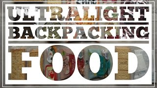 Ultralight Backpacking Food - CleverHiker.com