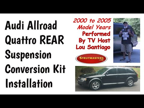 1999-2006 Audi Allroad Quattro Rear Strut Conversion Installation