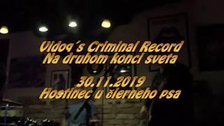 Video Vidoq´s Criminal Record - Na druhom konci sveta