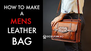 How To Make A Mens Leather Bag - Tutorial And Pattern Download