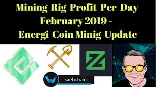 Mining Rig Profit Per Day February 2019 - Energi Coin Mining Update