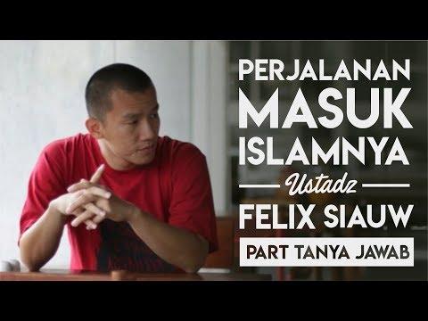 (Part Tanya Jawab) Ustadz Felix Siauw - The Way to Believe
