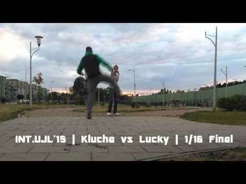 INT.UJL'15   1/16 Final   Klucha VS Lucky