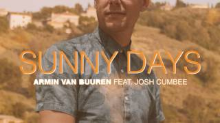 Armin Van Buuren Feat. Josh Cumbee   Sunny Days (Official Audio)