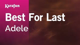 Karaoke Best For Last - Adele *