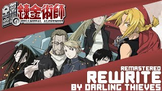 【Fullmetal Alchemist】Opening 4「Rewrite」(English Cover by Darling Thieves) [REMASTERED]