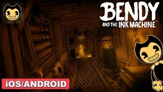 BENDY AND THE INK MACHINE - ANDROID / iOS GAMEPLAY