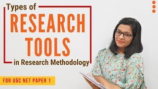 Types of Research Tools: Super Easy Explanation (UGC NET Paper 1)