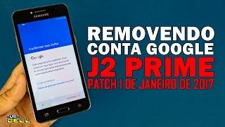 RemovendocontaGoogledoSamsungGalaxyJ2PrimePatch2017#UTICell