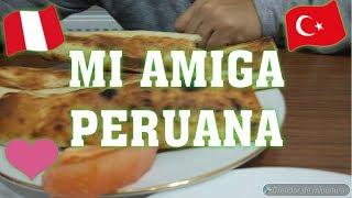 VLOG #68 CONOZCAN A MI AMIGA PERUANA /PERUANA VIVIENDO EN TURQUIA