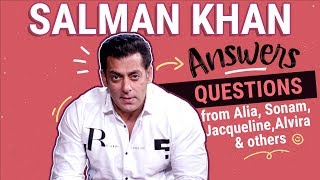 Salman Khan answers questions from Alia, Sonam, Jacqueline, Alvira and others | Bharat