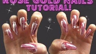 Rose Gold Nails TUTORIAL Mirror Chrome Powder How To Use