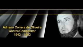 Trova Do Vento Que Passa - Adriano Correia de Oliveira  (Video)