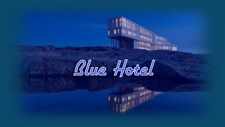 Blue Hotel - CHRIS ISAAK