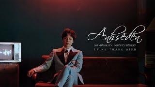 ANH SẼ ĐẾN | OST NHÂN DUYÊN: NGƯỜI YÊU TIỀN KIẾP | TRỊNH THĂNG BÌNH | OFFICIAL MV
