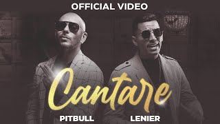 PitBull - Cantare (ft. Lenier)