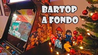 BARTOP A FONDO !! - Mueble Arcade - Recreativas - Retrovision