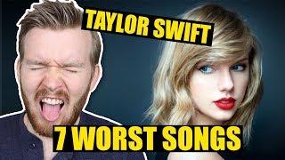 7 Worst Written Taylor Swift Songs