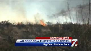 CBS 7 News - Fire Threatens Big Bend National Park