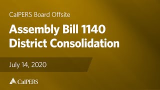 Assembly Bill 1140 (Stone) – District Consolidation | July 14, 2020