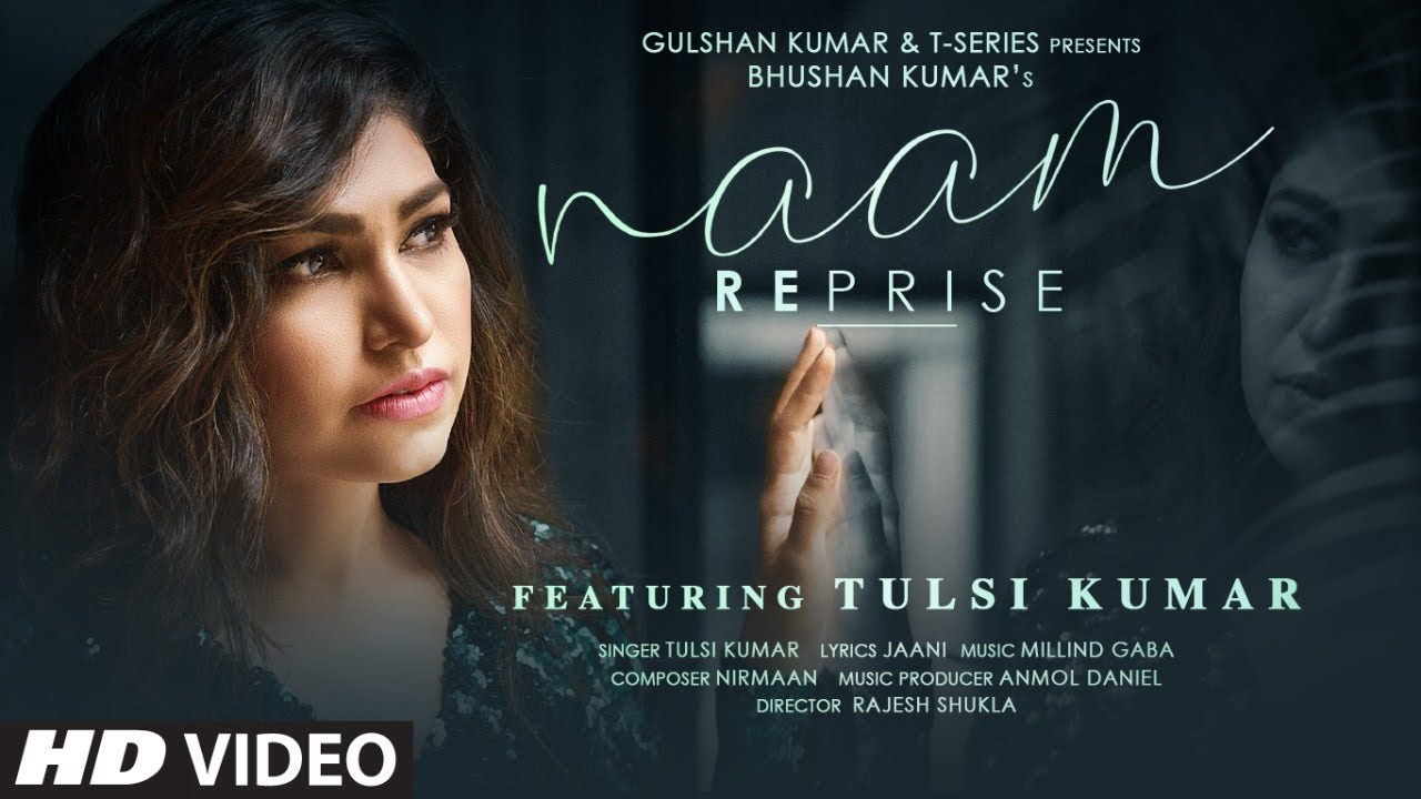 Naam Reprise Lyrics by Tulsi Kumar