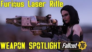 Fallout 76: Weapon Spotlights: Furious Laser Rifle