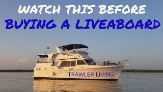 Guide to buying a liveaboard    Boat Insurance    What we wish we knew    TRAWLER LIVING    S2E12