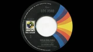 Los Joao - Hola Dulzura (1973)