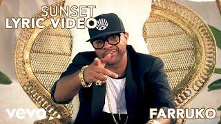 Farruko - Sunset (Official Lyric Video) ft. Shaggy, Nicky Jam
